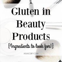 Gluten in Beauty Products