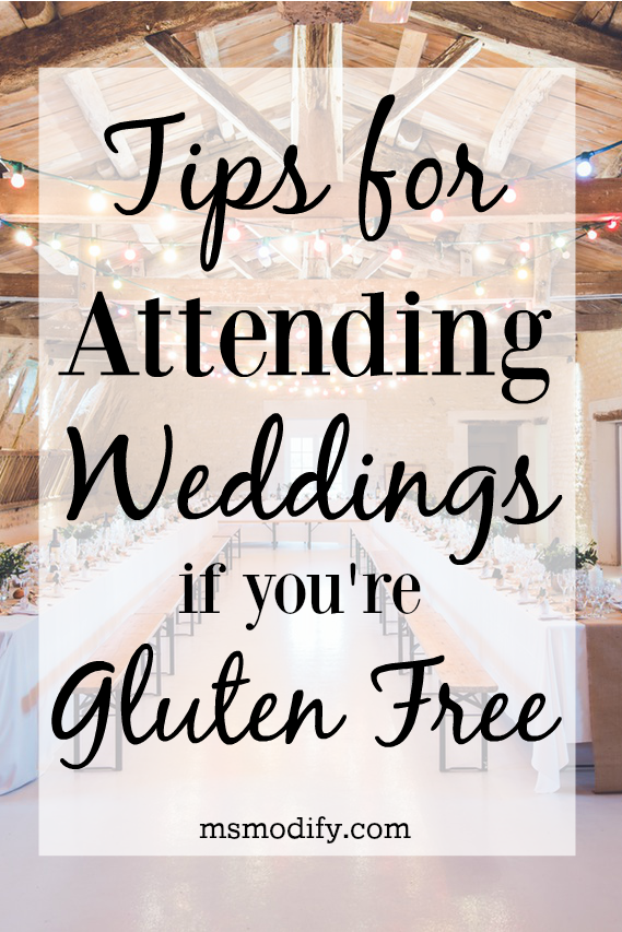 tips for attending weddings if youre gluten free msmodify