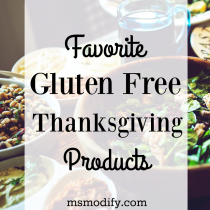 Favorite Gluten Free Thanksgiving Products