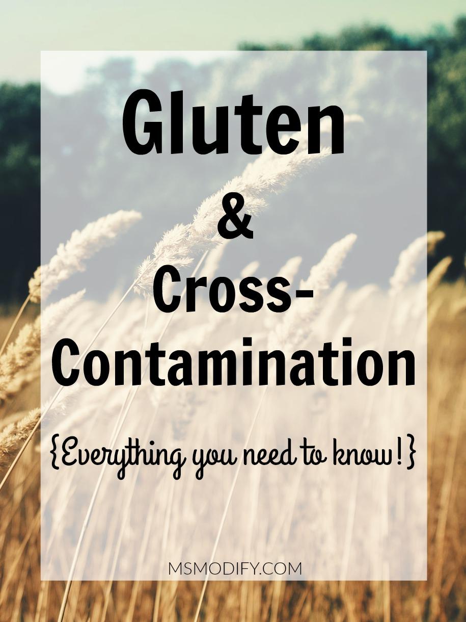 Gluten &Cross-Contamination