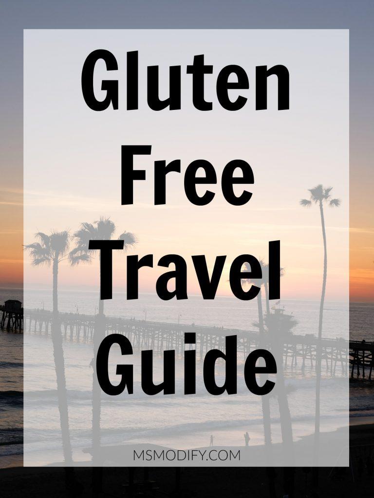 Gluten Free Travel Guide