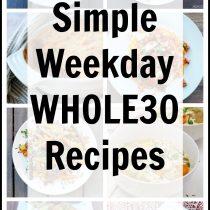 Simple Whole30 Recipes