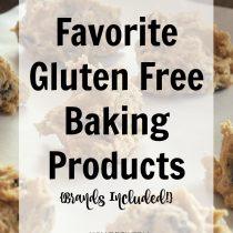 Favorite Gluten Free Baking Products